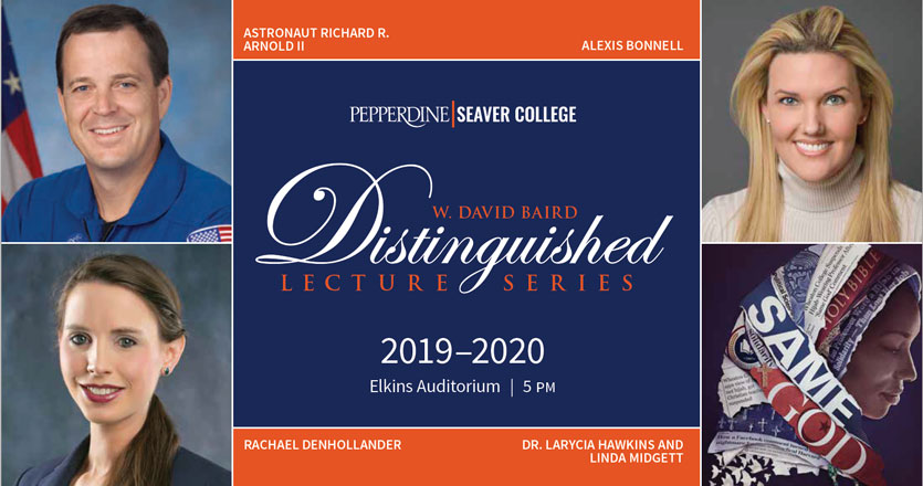 W. David Baird Distinguished Lecture Series | Pepperdine 2019-2020