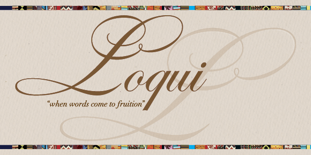 Loqui: when words come to fruition